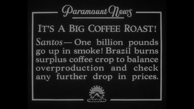 "vídeos de stock, filmes e b-roll de ""it's a big coffee roast! santos - one billion pounds go up in smoke! brazil burns surplus coffee crop to balance overproduction and check any... - 1930"