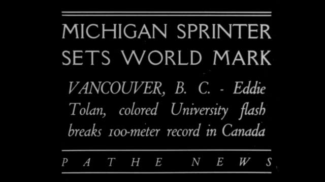 'Michigan sprinter sets world mark Vancouver BC Eddie Tolan colored university flash breaks 100meter record in Canada' / Tolan runs wins race and is...