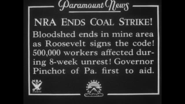 vidéos et rushes de nra ends coal strike bloodshed ends in mine area as roosevelt signs the code 500000 workers affected during 8week unrest governor pinchot of pa first... - pennsylvanie