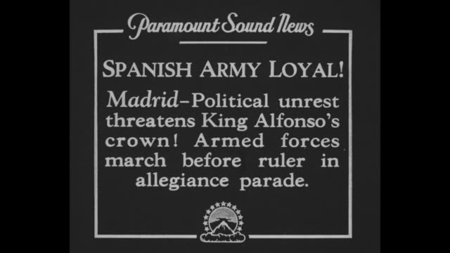 Spanish Army Loyal Madrid Political unrest threatens King Alfonso's crown Armed forces march before ruler in allegiance parade / montage King Alfonso...