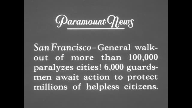 """strike cripples coast!"" / title card: ""san francisco - general walkout of more than 100,000 paralyzes cities! 6,000 guardsmen await action to... - strike industrial action stock videos & royalty-free footage"