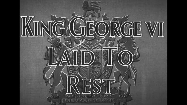title card superimposed over coat of arms for british royalty king george vi laid to rest / coat of arms with lion and crown left unicorn right /... - george vi of the united kingdom stock videos & royalty-free footage
