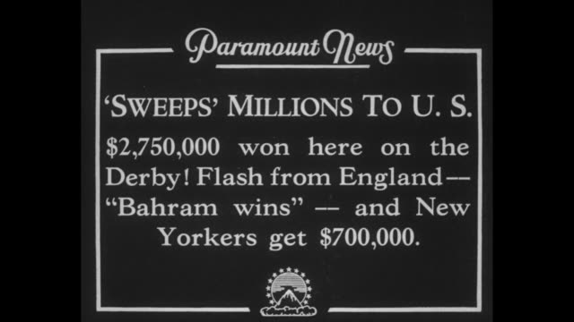 'Sweeps' Millions to U S $2000 won here on the Derby Flash from England 'Bahram Wins' and New Yorkers get $700000 / Title card William J Cunnie...