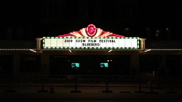 View of the marquee at the 'Bluebird' Premiere during 2019 SXSW Conference and Festivals at The Paramount Theater on March 14 2019 in Austin Texas