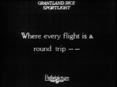 """b/w 1928 slate: """"where every flight is a round trip--"""" / documentary - 1928 stock videos & royalty-free footage"""