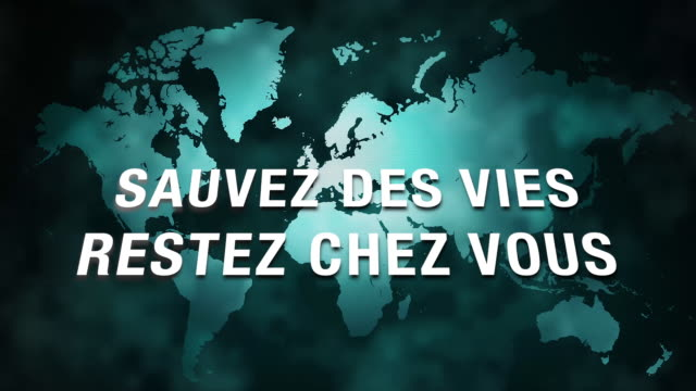 world map with coronavirus and reste you slogan - french language stock videos & royalty-free footage